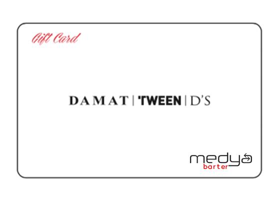 DAMAT | TWEEN | D'S